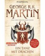 Das Lied von Eis und Feuer 10. - Ein Tanz mit Drachen - George R. R. Martin