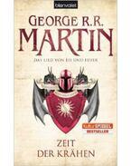 Das Lied von Eis und Feuer 7. - Zeit der Krähen - George R. R. Martin