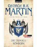 Das Lied von Eis und Feuer 8. - Die Dunkle Königin - George R. R. Martin