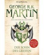 Das Lied von Eis und Feuer 9. - Der Sohn des Greifen - George R. R. Martin