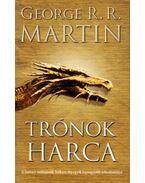 Trónok harca - George R. R. Martin