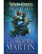 Wild Cards - High Stakes - George R. R. Martin