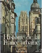 Histoire de la France urbaine 2. - Georges Duby, Jacques LE GOFF