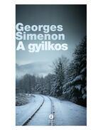 A gyilkos - Georges Simenon