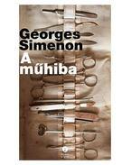 A műhiba - Georges Simenon