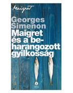 Maigret és a beharangozott gyilkosság - Georges Simenon