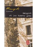 Maigret et les braves gens - Georges Simenon