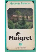Maigret fél - Georges Simenon