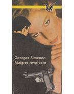 Maigret revolvere - Georges Simenon