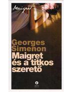 Maigretés a titkos szerető - Georges Simenon