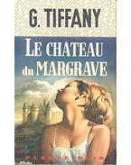 Le château du Margrave - Georges Tiffany