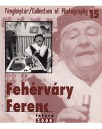 Fehérváry Ferenc - Gera Mihály
