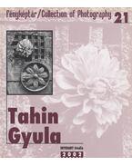 Tahin Gyula - Gera Mihály