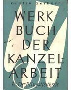 Werkbuch der kanzelarbeit IV. - Gerbert,Gustav
