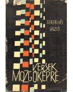 Versek mozgóképre - Gereblyés László