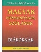 Magyar közmondások, szólások - Diákoknak - Gerencsér Ferenc