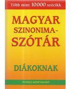 Magyar Szinonimaszótár diákoknak - Gerencsér Ferenc
