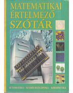 Matematikai értelmező szótár - Gerencsér Ferenc