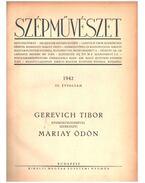 Szépművészet III. évfolyam (teljes) - Gerevich Tibor, Mariay Ödön