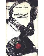 A chicagói változat - Gergely Ágnes