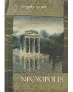 Necropolis - Gergely Ágnes