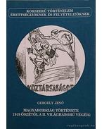 Magyarország története 1919 őszétől a II. világháború végéig - Gergely Jenő