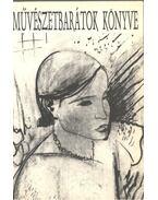 Művészetbarátok könyve III. 1984-1993 - Gergely Mihály