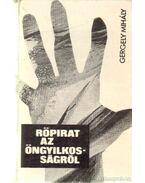 Röpirat az öngyilkosságról - Gergely Mihály