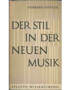 Der Stil in der Neuen Musik - Gerhard Nestler
