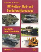 RC-Ketten-, Rad- und Sonderkraftfahrzeuge - Gerhard O. W. Fischer