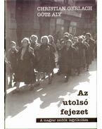 Az utolsó fejezet - Gerlach, Christian, Götz Aly