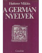 A germán nyelvek - Hutterer Miklós