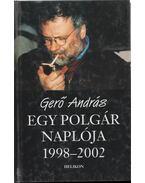 Egy polgár naplója 1998-2002 - Gerő András