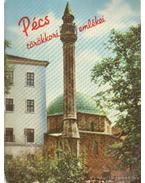 Pécs törökkori emlékei - Gerő Győző