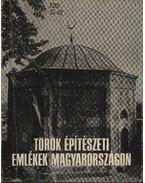 Török építészeti emlékek Magyarországon - Gerő Győző