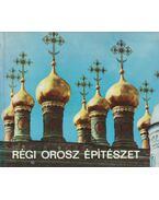 Régi orosz építészet - Gerő László