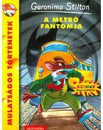 A metró fantomja - Geronimo Stilton