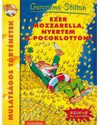 Ezer mozzarella, nyertem a Pocoklottón! - Geronimo Stilton
