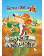 Hajóút a Níluson - Időutazás négy keréken - Geronimo Stilton