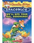 Space Mice-Well Bite Your Tail, Geronimo - Geronimo Stilton