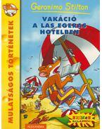 Vakáció a Las Egeras Hotelben - Geronimo Stilton