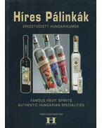 Híres Pálinkák / Famous Fruit Spirits - Gerse László (szerk.