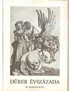 Dürer évszázada - Gerszi Teréz, Zentai Loránd