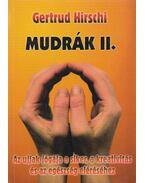 Mudrák II. - Gertrud Hirschi