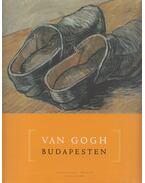 Van Gogh Budapesten - Geskó Judit, Gosztonyi Ferenc (szerk.)