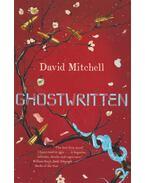 Ghostwritten - David Mitchell