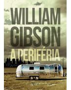 A periféria - Gibson, William