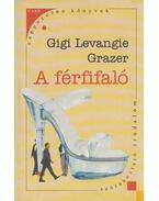 A férfifaló - Gigi Levangie Grazer