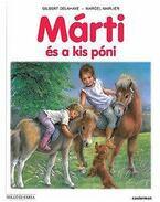 Márti és a kis póni - Gilbert Delahaye, Marcel Marlier