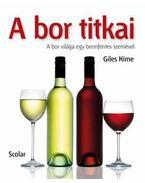 A bor titkai - GILES KIME